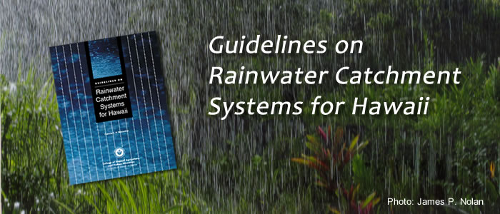 Hawaii Rainwater Catchment Systems Program Guidelines